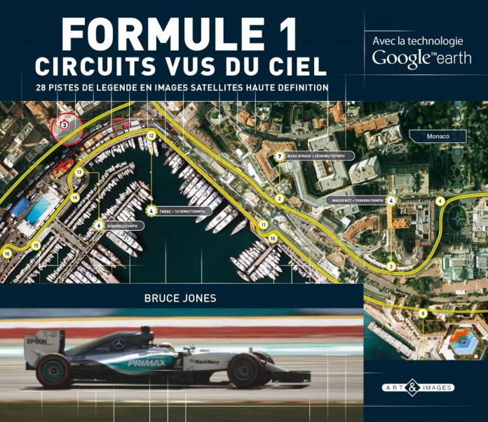Formule 1 Circuits vus du ciels, par Bruce Jones, aux Editions Art & Images - couv
