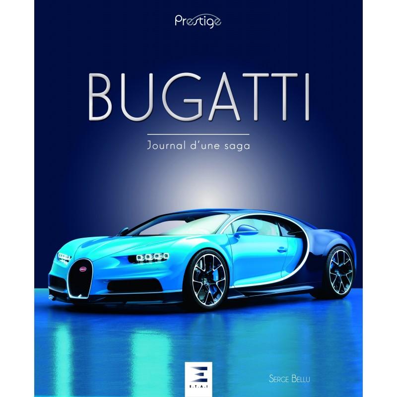 Bugatti - Journal, d'une saga