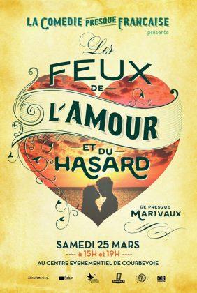 Les Feux de l'amour - La Comédie presque française