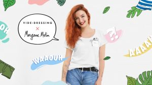 Vide Dressing x Margaux Motin